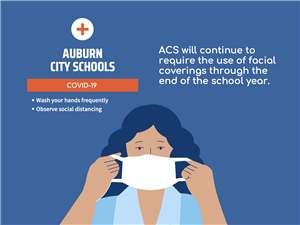 ACS will continue to require the use of facial coverings through the end of the school year.